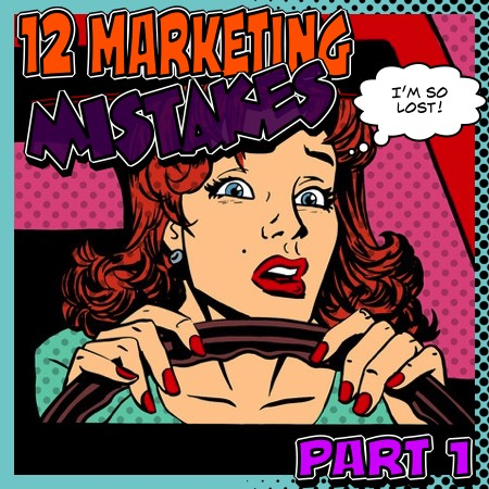 12MarketingMistakes