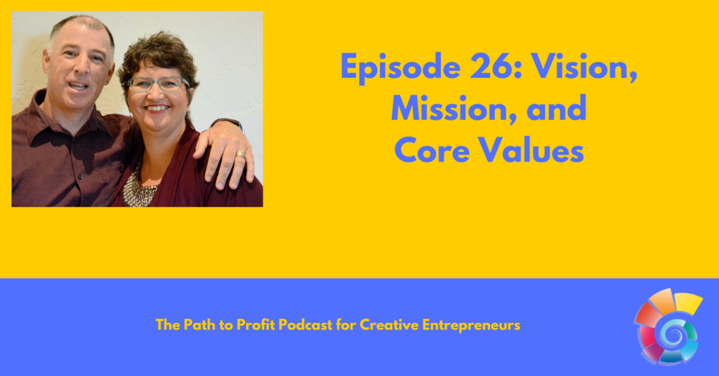 Episode 26_ Vision, Mission, and Core Values