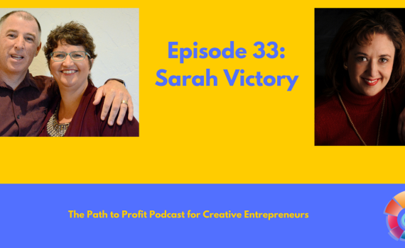 Episode 33- Sarah Victory