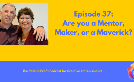 Episode 37_ Are you a Mentor, Maker, or a Maverick_