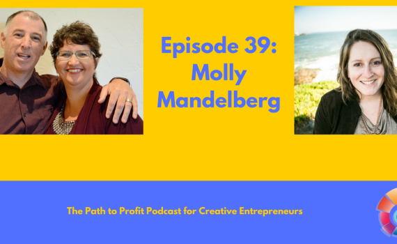 Episode 39- Molly Mandelberg