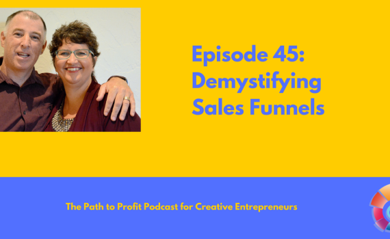 Episode 45- Demystifying Sales Funnels