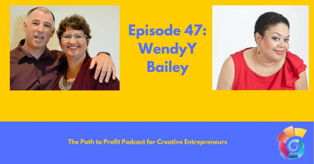 Episode 47- WendyY Bailey