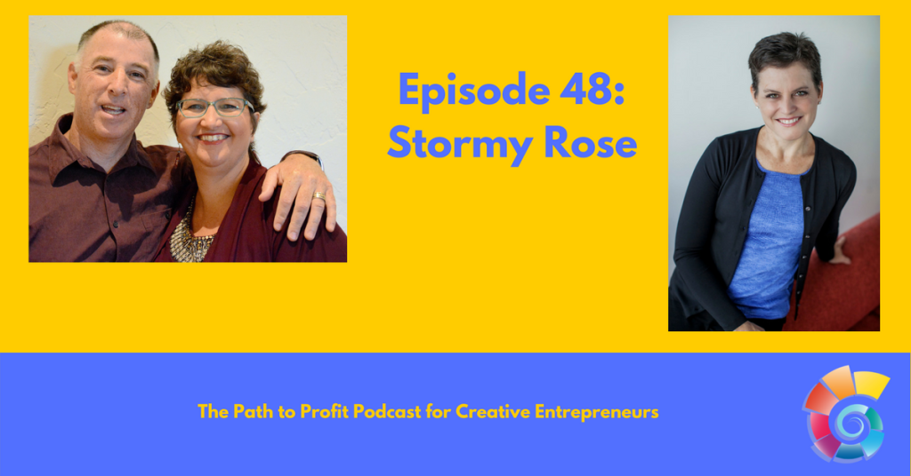 Episode 48- Stormy Rose