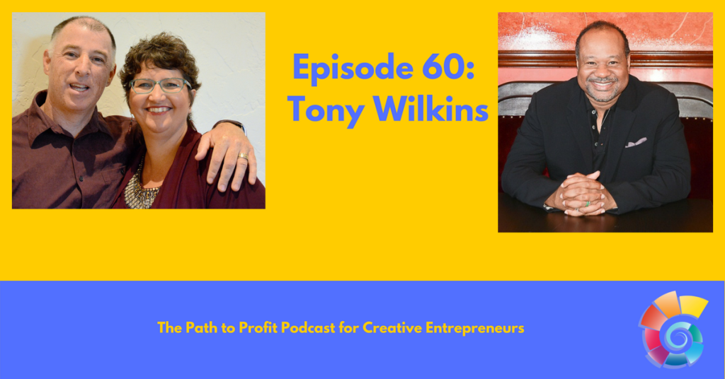 Episode 60- Tony Wilkins