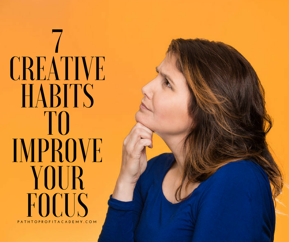7 Habits to Improve Your Focus