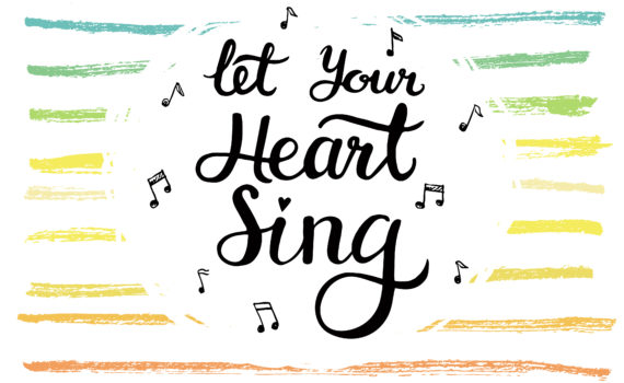 Let Heart Sing