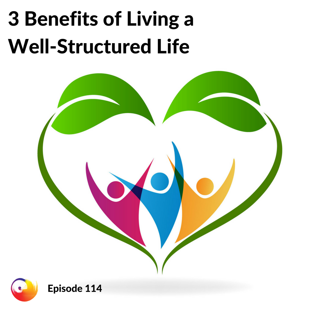 Well-Structured Life